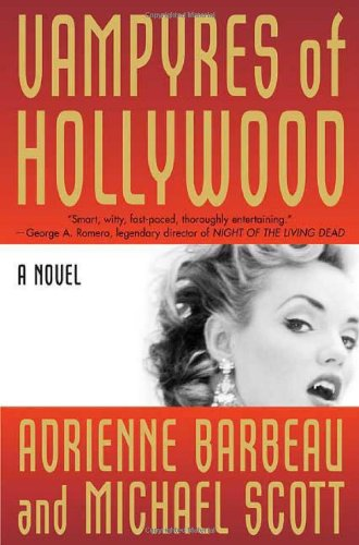Image for Vampyres of Hollywood (Vampyres of Hollywood, Book 1)