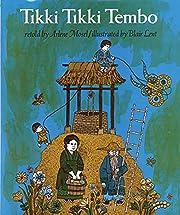 Tikki Tikki Tembo – tekijä: Arlene Mosel