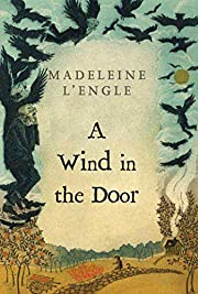 A Wind in the Door (A Wrinkle in Time…