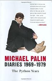 Diaries, 1969-1979: The Python Years av…