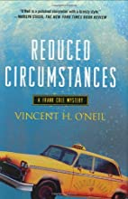 Reduced Circumstances by Vincent H. O'Neil