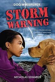 Dog Whisperer: Storm Warning (Dog Whisperer…