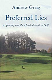 Preferred Lies: A Journey into the Heart of…
