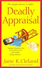 Deadly Appraisal by Jane K. Cleland