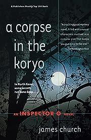 A Corpse in the Koryo (Inspector O Novels)…
