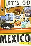 Let's go Mexico / Laura Cava Northrop, editor
