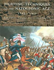 Fighting Techniques of the Napoleonic Age…