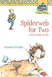 Spiderweb for Two: A Melendy Maze (Melendy…
