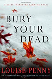 Bury Your Dead (Chief Inspector Gamache,…