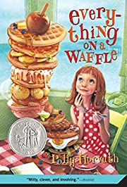 Everything on a Waffle de Polly Horvath