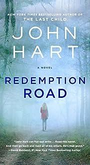 Redemption Road: A Novel av John Hart
