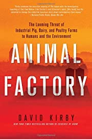 Animal factory : the looming threat of…