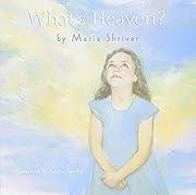 What's Heaven? av Maria Shriver