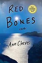 Red Bones: A Thriller (Shetland Island…