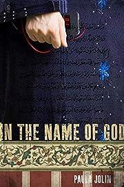 In the Name of God por Paula Jolin