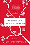 The Street of a Thousand Blossoms