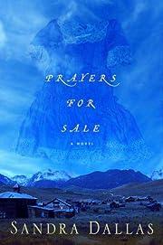 Prayers for Sale – tekijä: Sandra Dallas