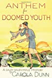Anthem for Doomed Youth: A Daisy Dalrymple…