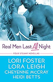 Real Men Last All Night: Four Steamy…