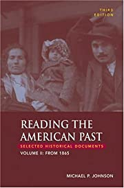 Reading the American Past, Volume II: From…