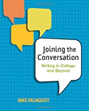 Joining the Conversation: Writing in College…