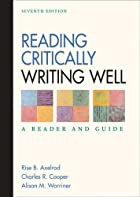 Reading Critically, Writing Well: A Reader…