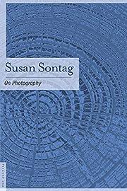 On Photography av Susan Sontag