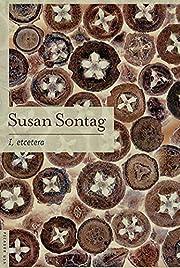 I, etcetera: Stories af Susan Sontag