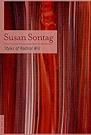 Styles of Radical Will por Susan Sontag