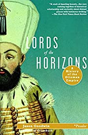 Lords of the Horizons: A History of the…