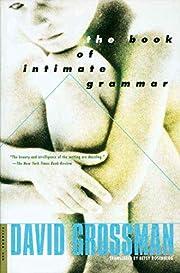 The Book of Intimate Grammar: A Novel por…