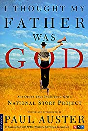 I Thought My Father Was God: And Other True…