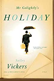 Mr Golightly's Holiday: A Novel –…