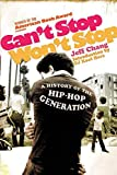 Can't Stop Won't Stop (Book) written by Jeff Chang