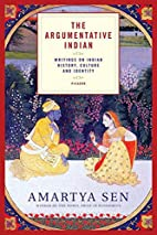 The Argumentative Indian: Writings on Indian…