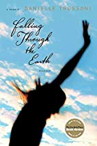 Falling Through the Earth: A Memoir by…