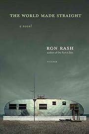 The World Made Straight: A Novel por Ron…