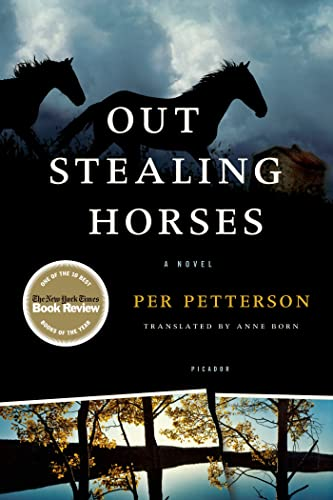 Out Stealing Horses: A Novel, Petterson, Per