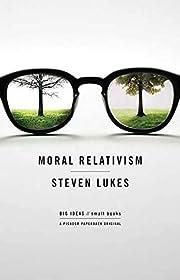 Moral Relativism (BIG IDEAS//small books) af…
