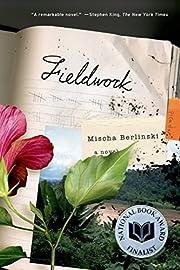 Fieldwork por Mischa Berlinski