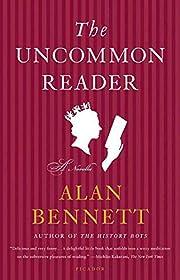 The Uncommon Reader: A Novella por Alan…