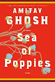 Sea of Poppies: A Novel (The Ibis Trilogy,…