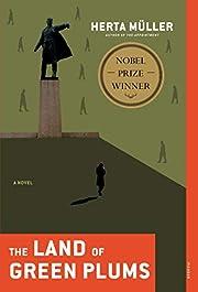 The Land of Green Plums: A Novel de Herta…