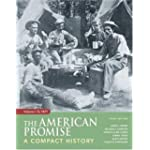 American Promise A Compact History to 1877