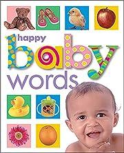 Happy Baby Words de Roger Priddy