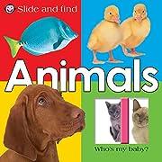 Slide and Find - Animals de Roger Priddy