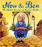 Now & Ben: The Modern Inventions of Benjamin…