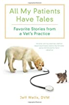 All My Patients Have Tales: Favorite Stories…