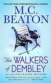 The Walkers of Dembley: An Agatha Raisin…