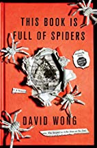 This Book Is Full of Spiders: Seriously,…